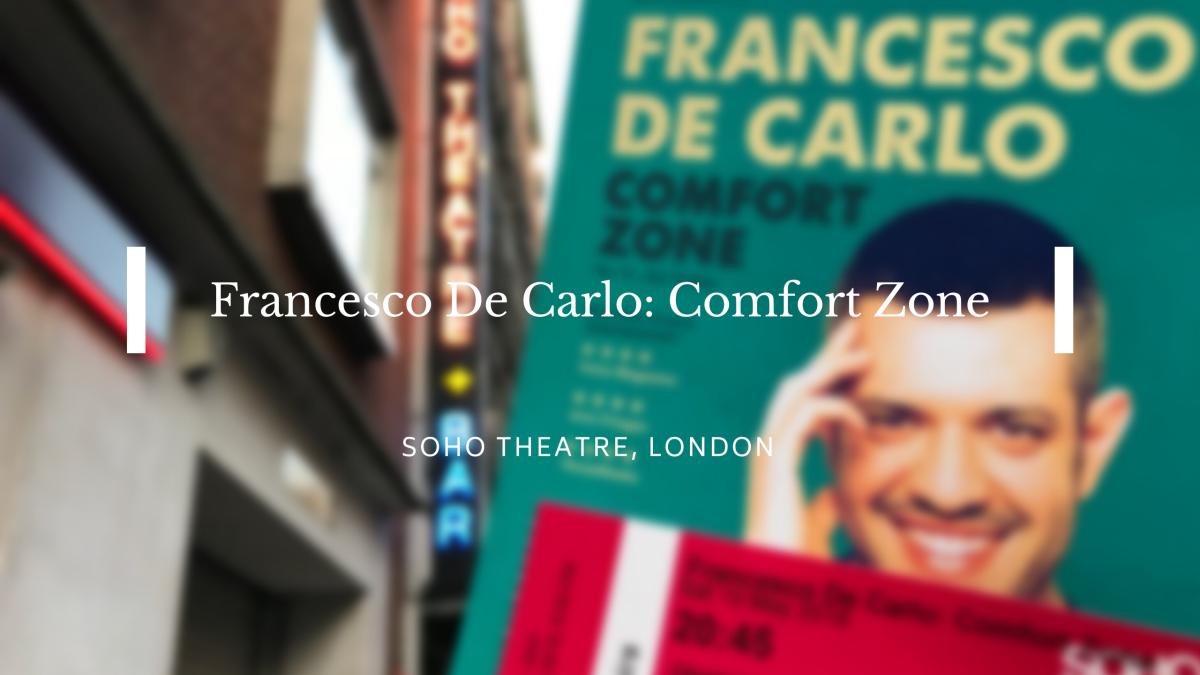 Francesco De Carlo: Comfort zone –REVIEW