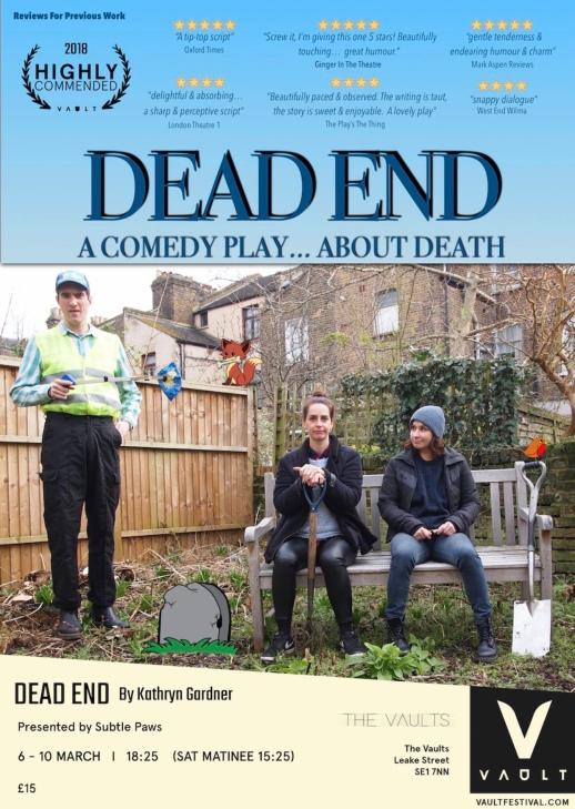 Dead End, Vault Festival, London (March 2019)