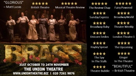 Brass, The Union Theatre, London (October - November 2018)