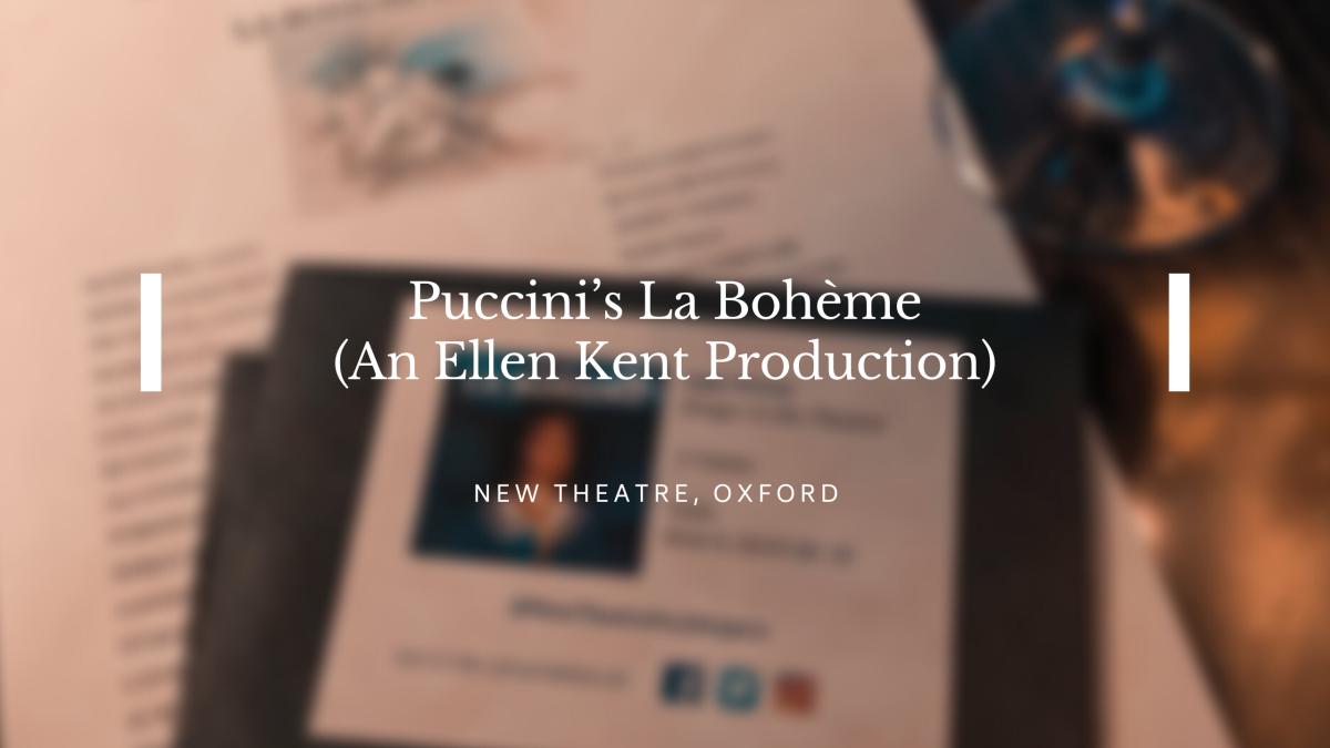 Puccini's La Bohème (An Ellen Kent Production) –REVIEW